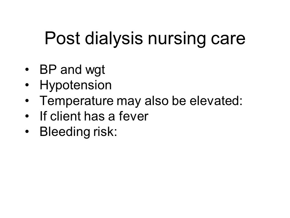 Post dialysis nursing care