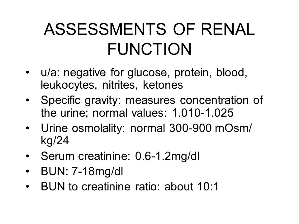 ASSESSMENTS OF RENAL FUNCTION