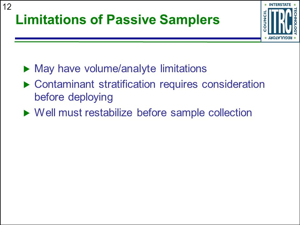 Limitations of Passive Samplers