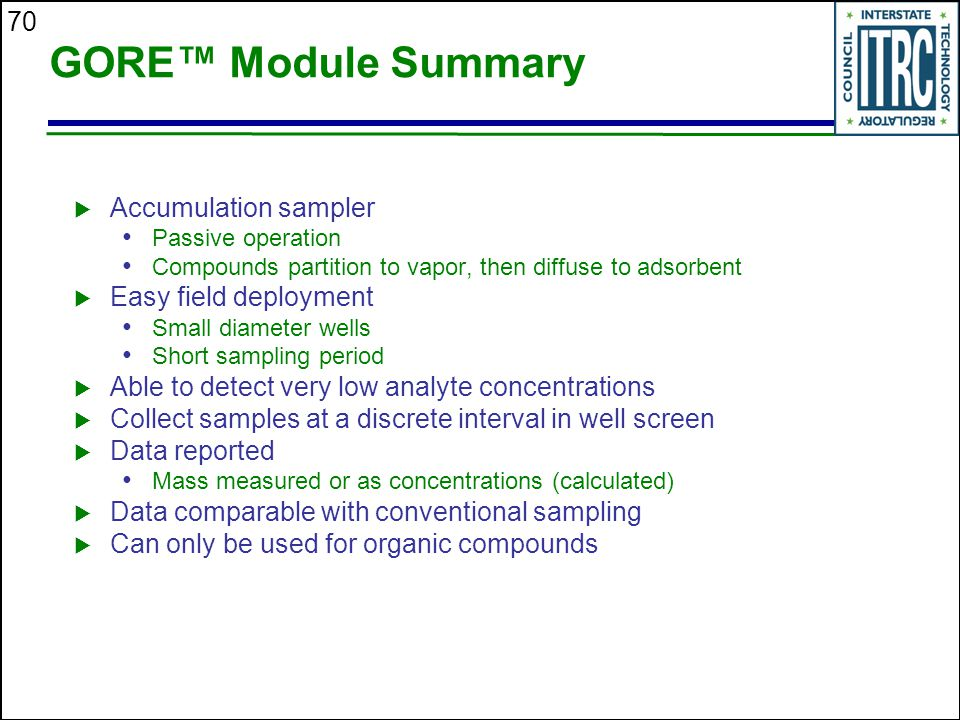 GORE™ Module Summary Accumulation sampler Easy field deployment