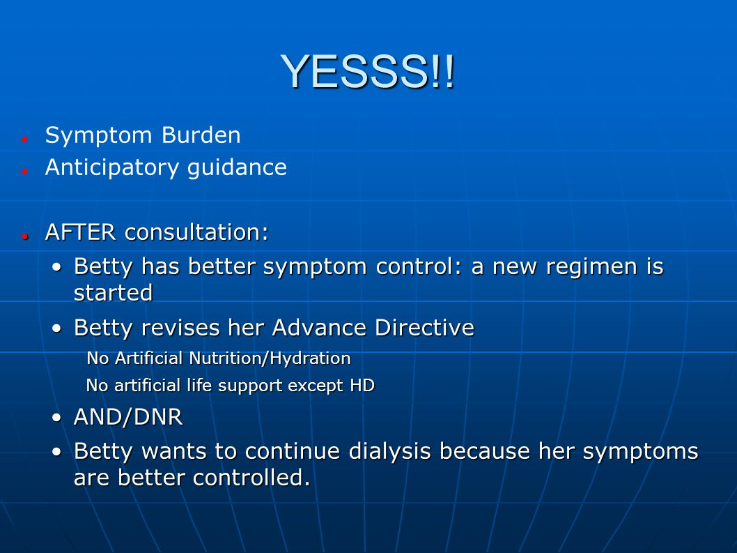 YESSS!! Symptom Burden Anticipatory guidance AFTER consultation: