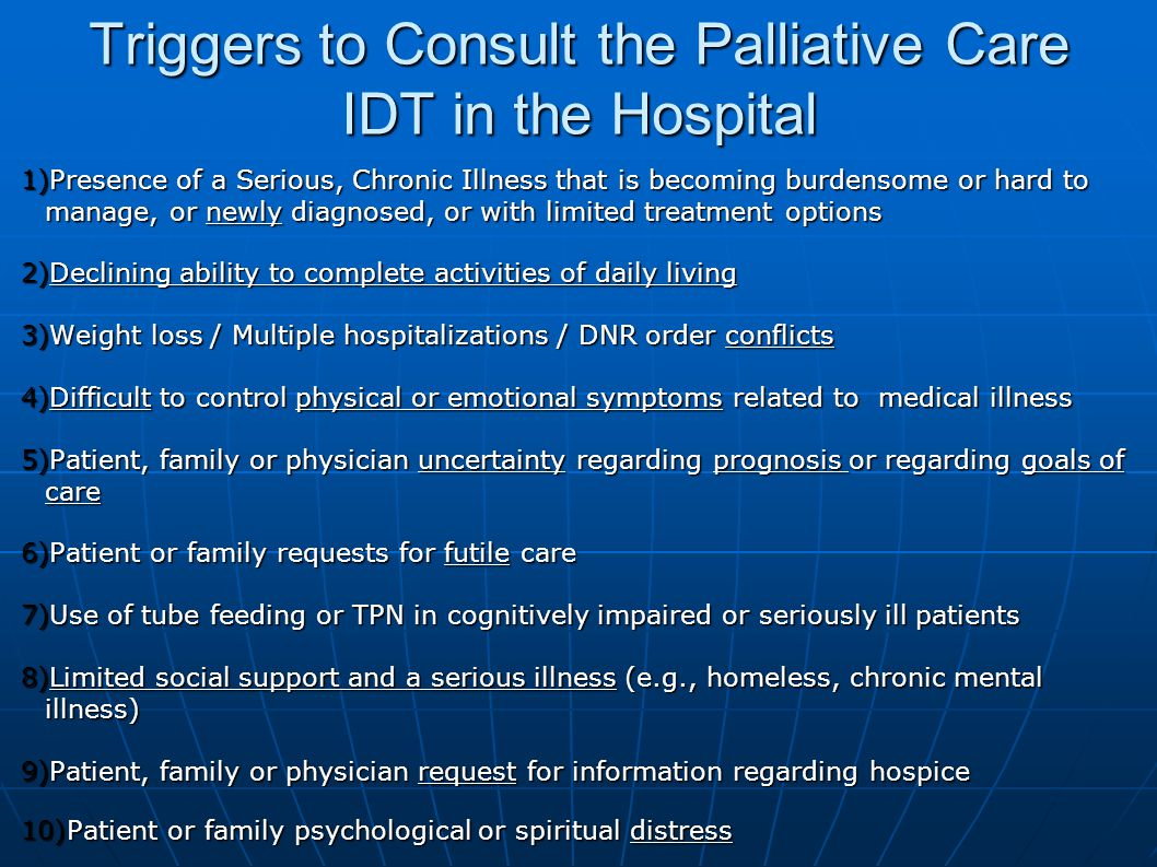 Triggers to Consult the Palliative Care IDT in the Hospital