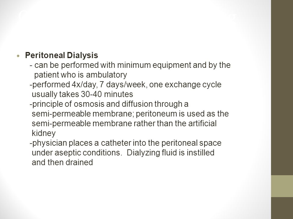 Care of the Patient Requiring Dialysis