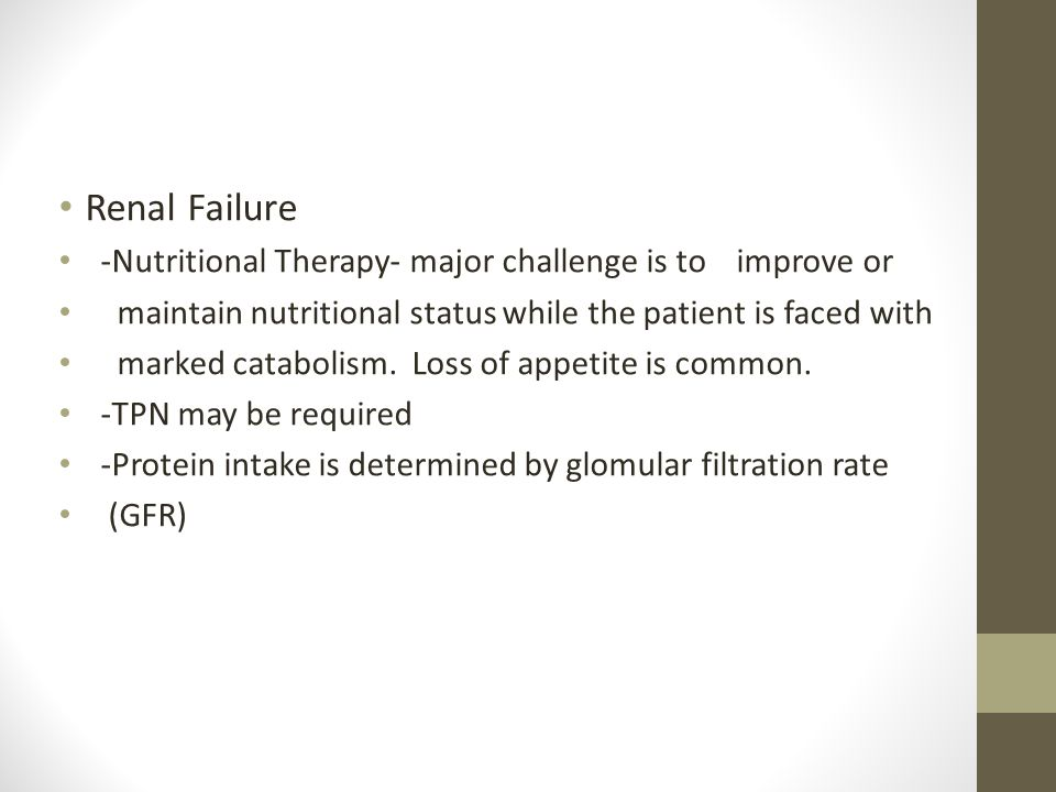 Renal Failure -Nutritional Therapy- major challenge is to improve or