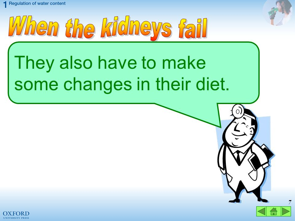 They also have to make some changes in their diet.