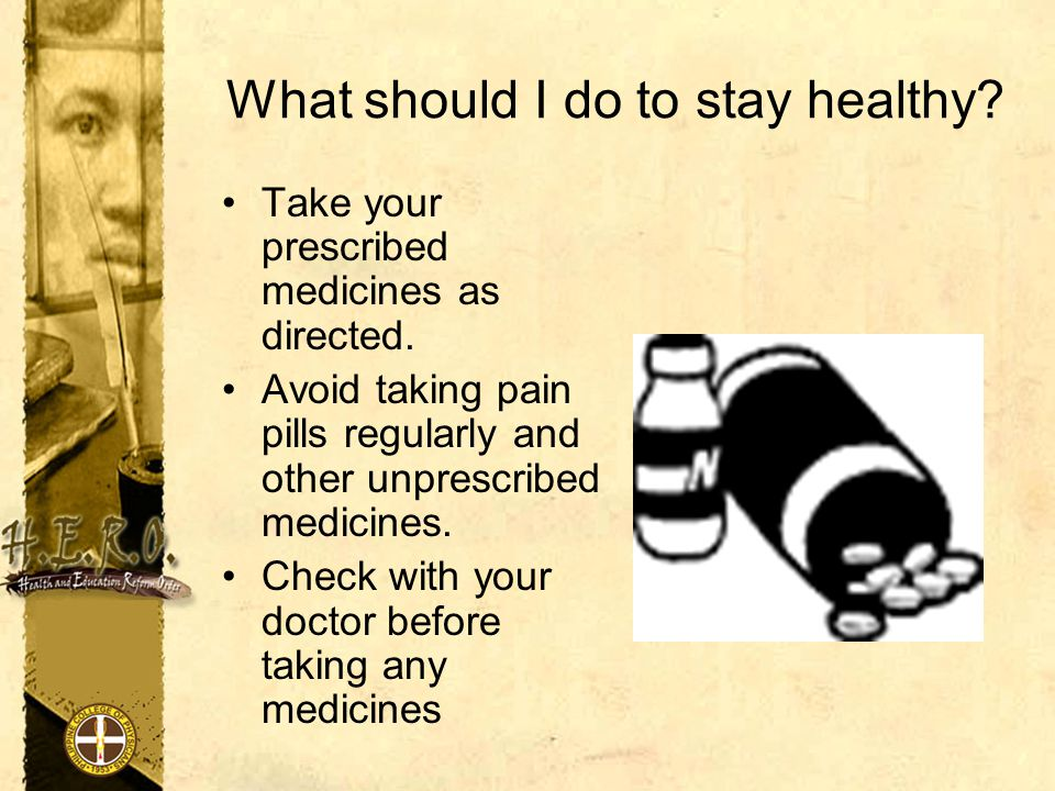 What should I do to stay healthy