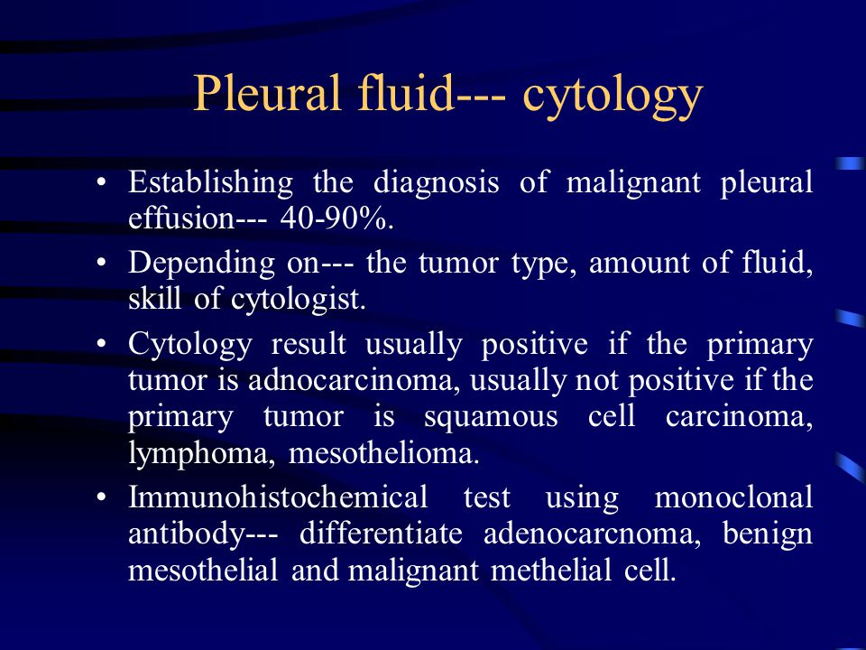 Pleural fluid--- cytology