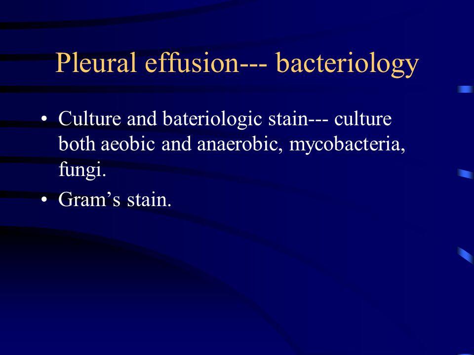 Pleural effusion--- bacteriology