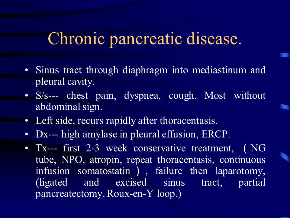 Chronic pancreatic disease.