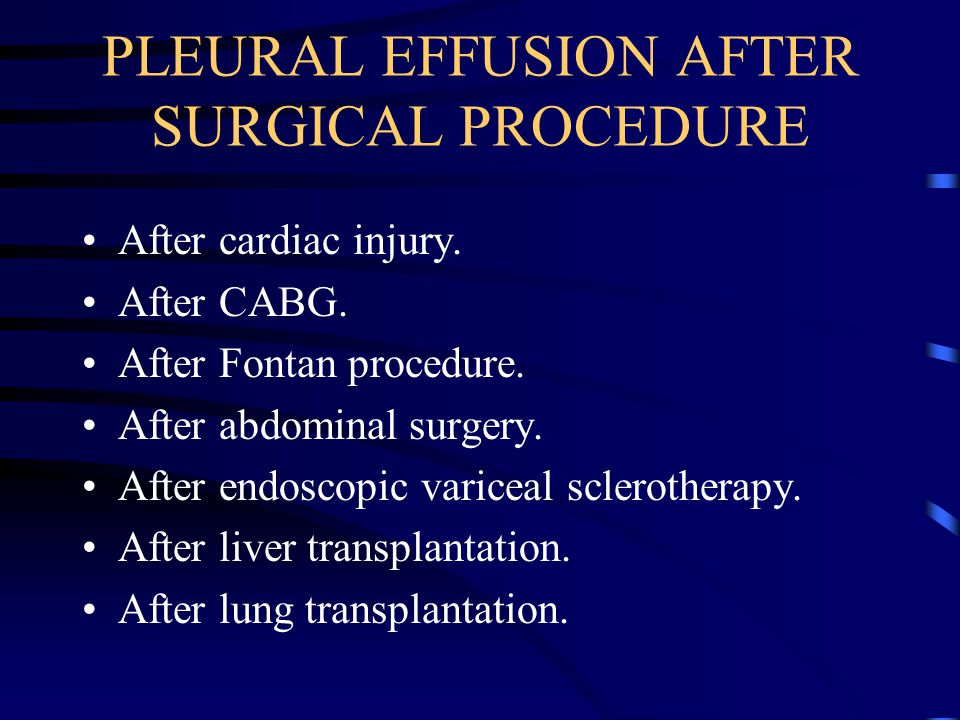 PLEURAL EFFUSION AFTER SURGICAL PROCEDURE