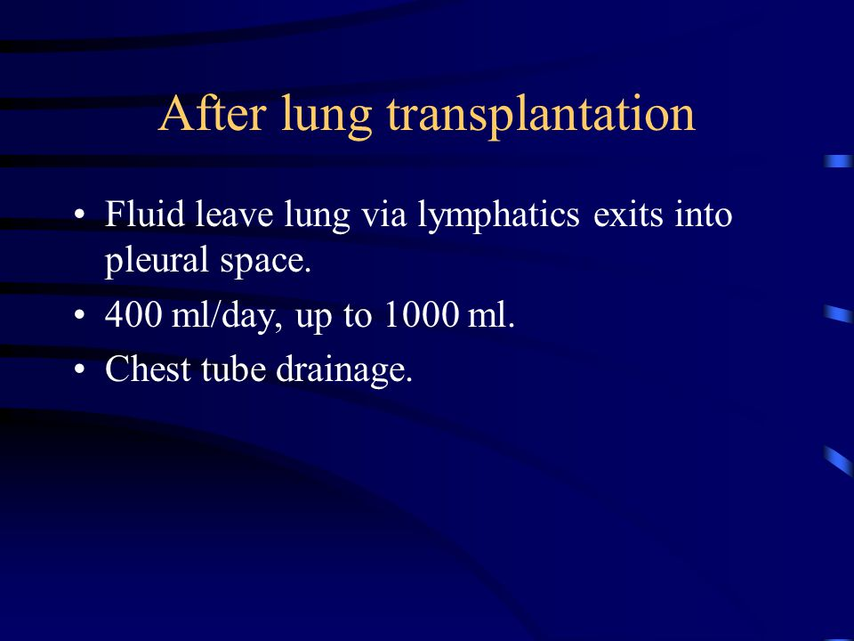 After lung transplantation