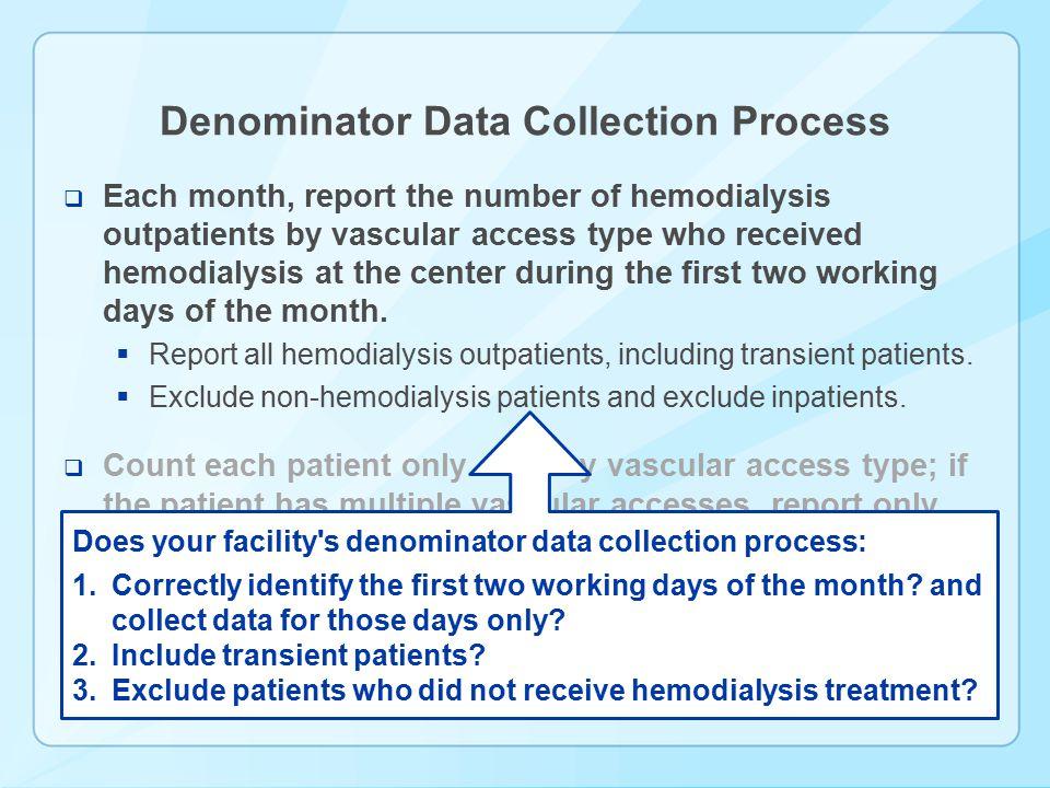 Denominator Data Collection Process