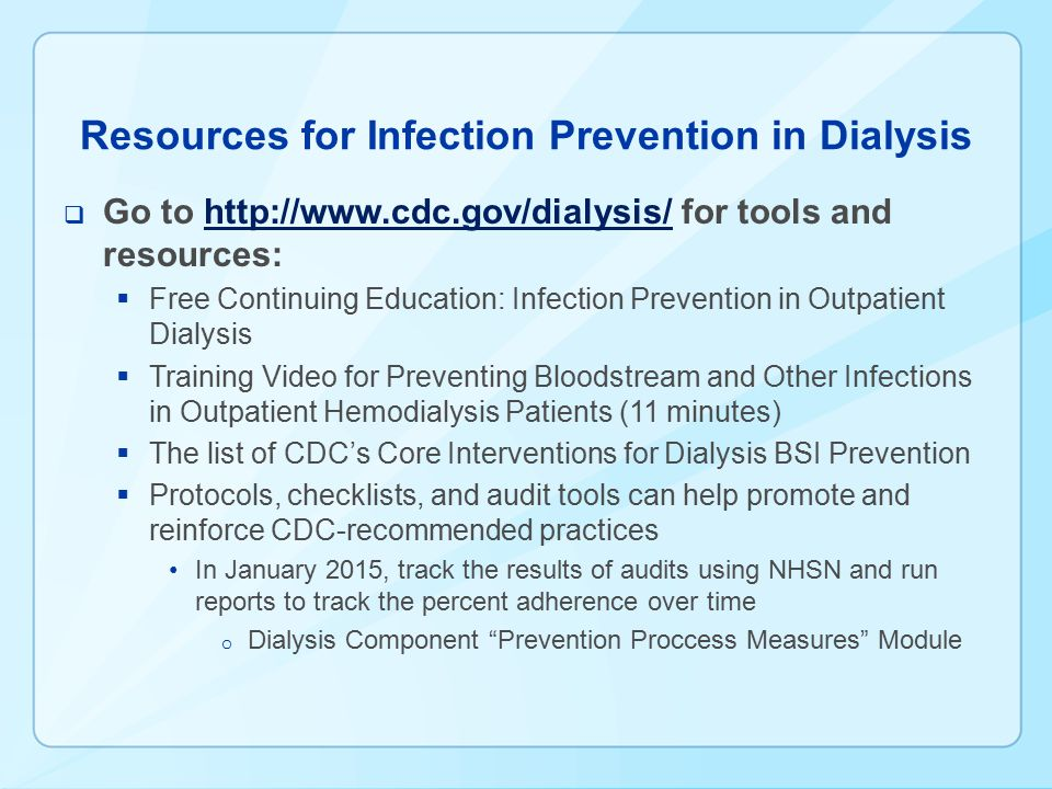 Resources for Infection Prevention in Dialysis