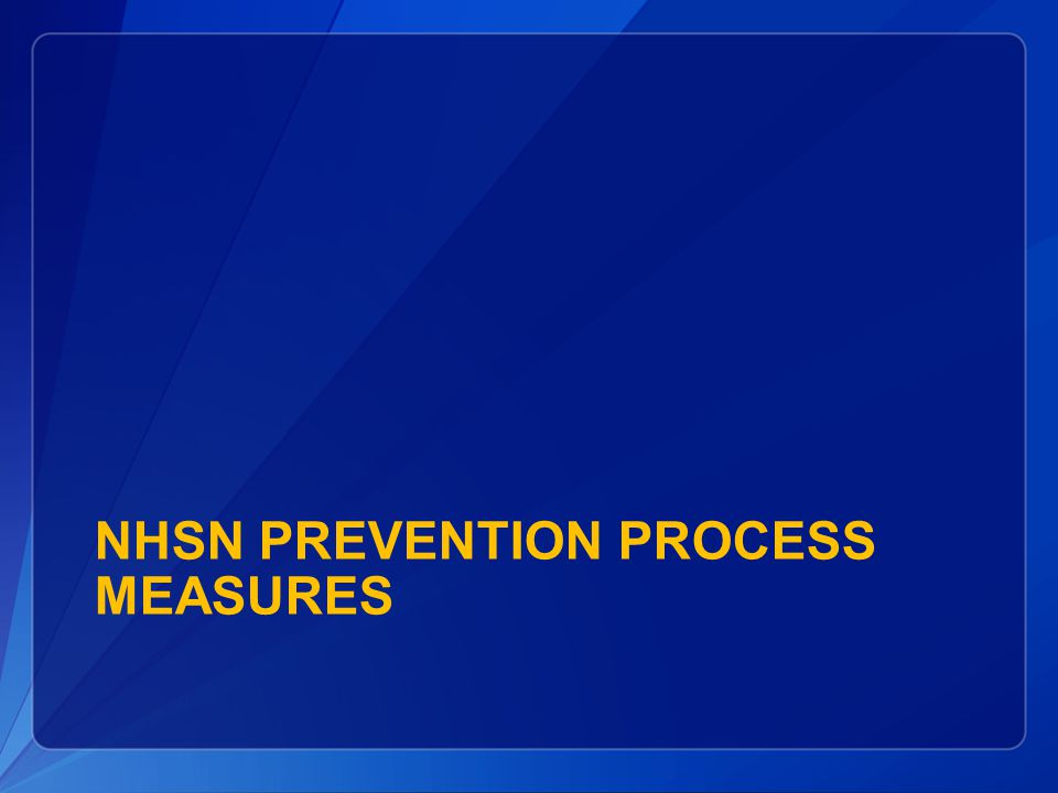 NHSN Prevention Process Measures