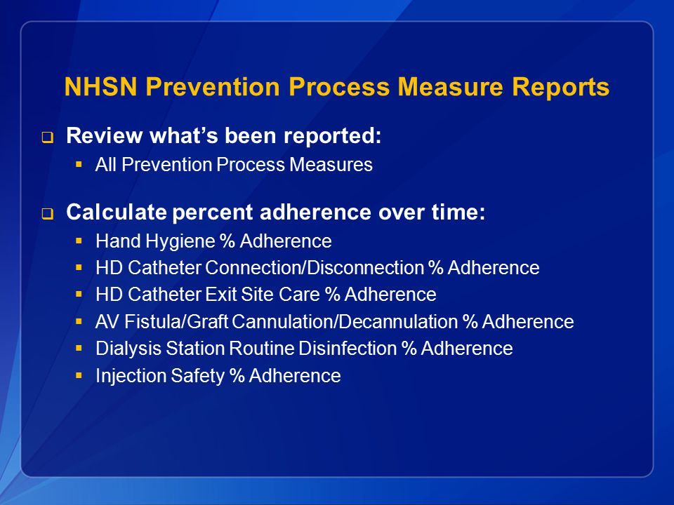 NHSN Prevention Process Measure Reports