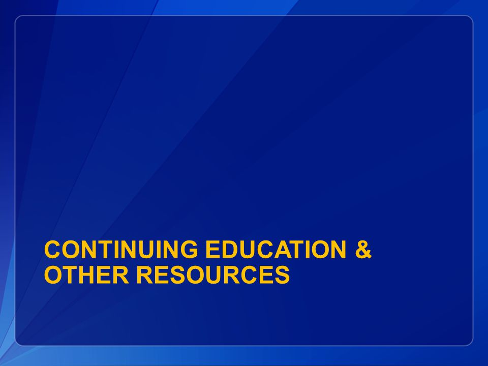 Continuing Education & Other Resources