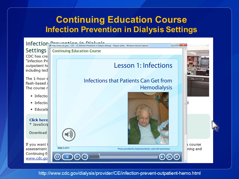 Continuing Education Course Infection Prevention in Dialysis Settings