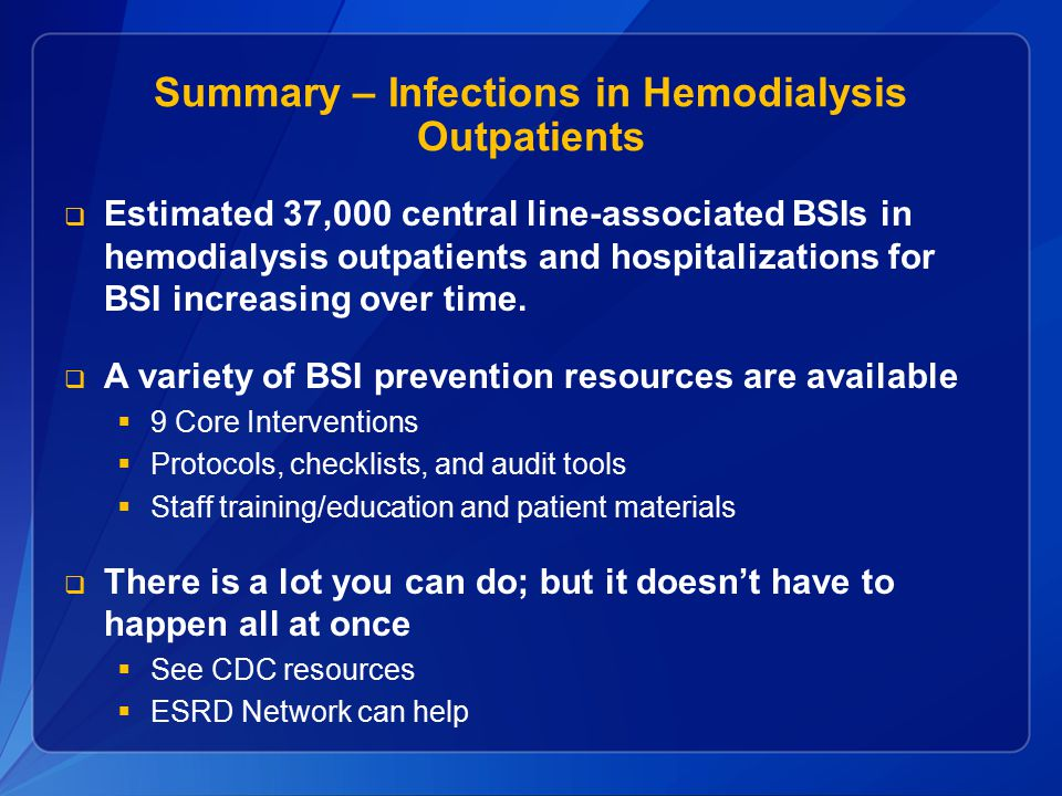 Summary – Infections in Hemodialysis Outpatients