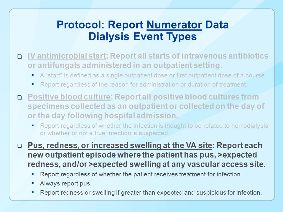 Protocol: Report Numerator Data Dialysis Event Types