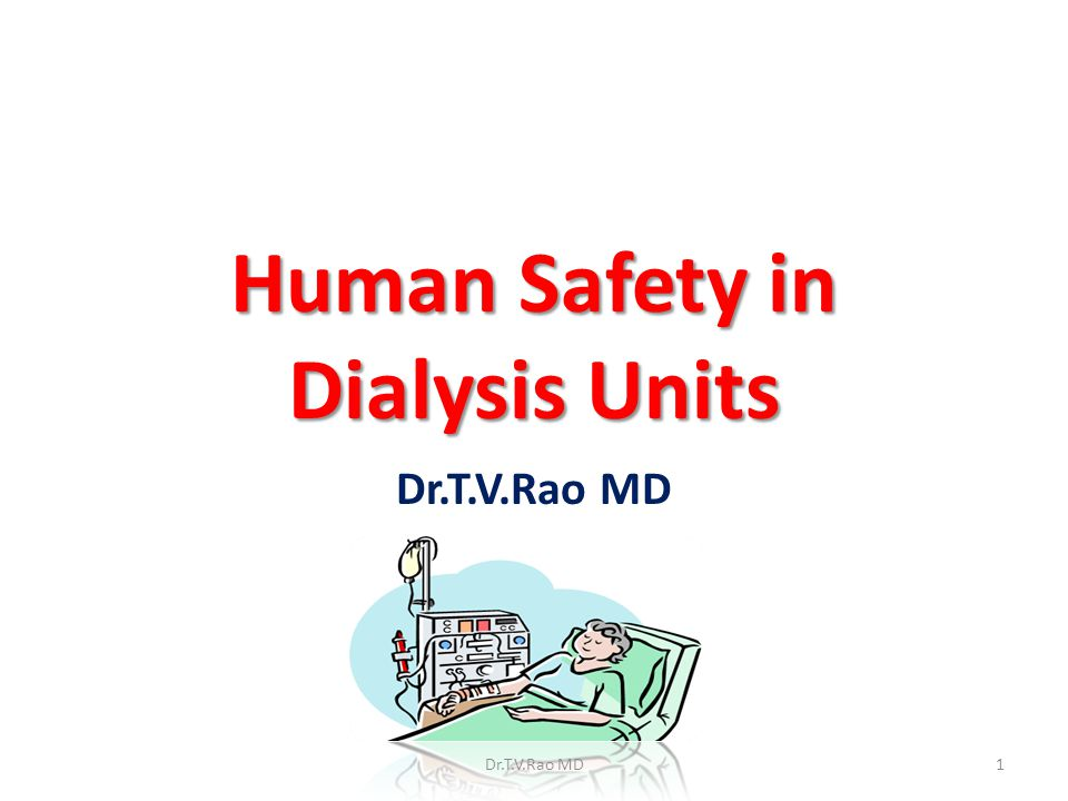 Human Safety in Dialysis Units
