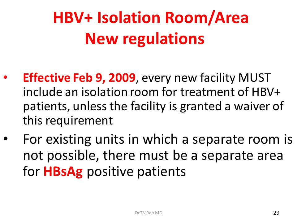 HBV+ Isolation Room/Area New regulations
