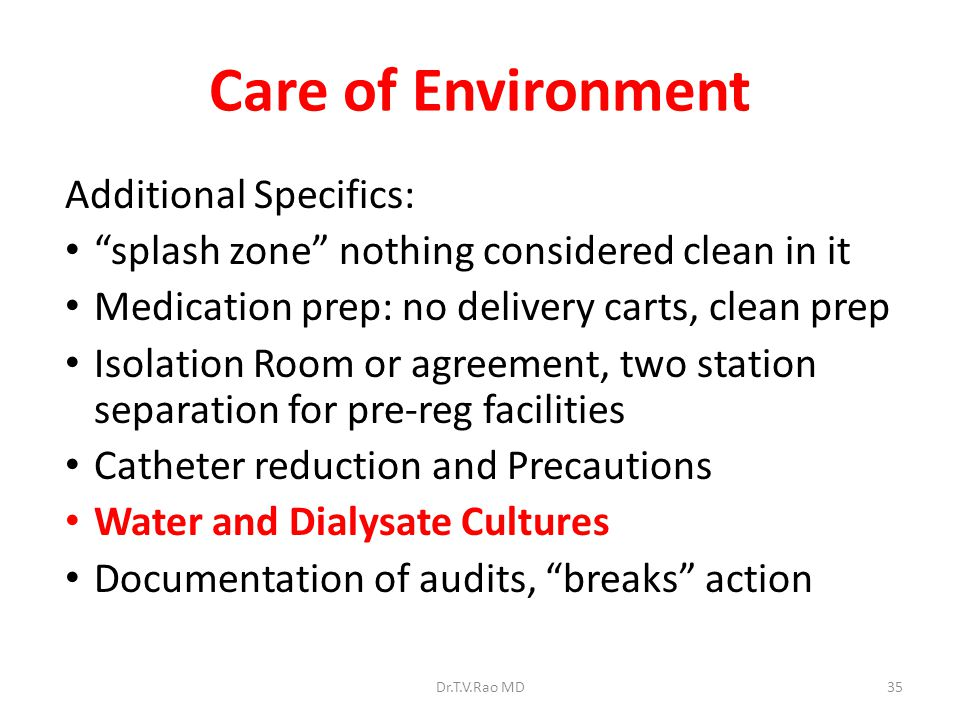 Care of Environment Additional Specifics: