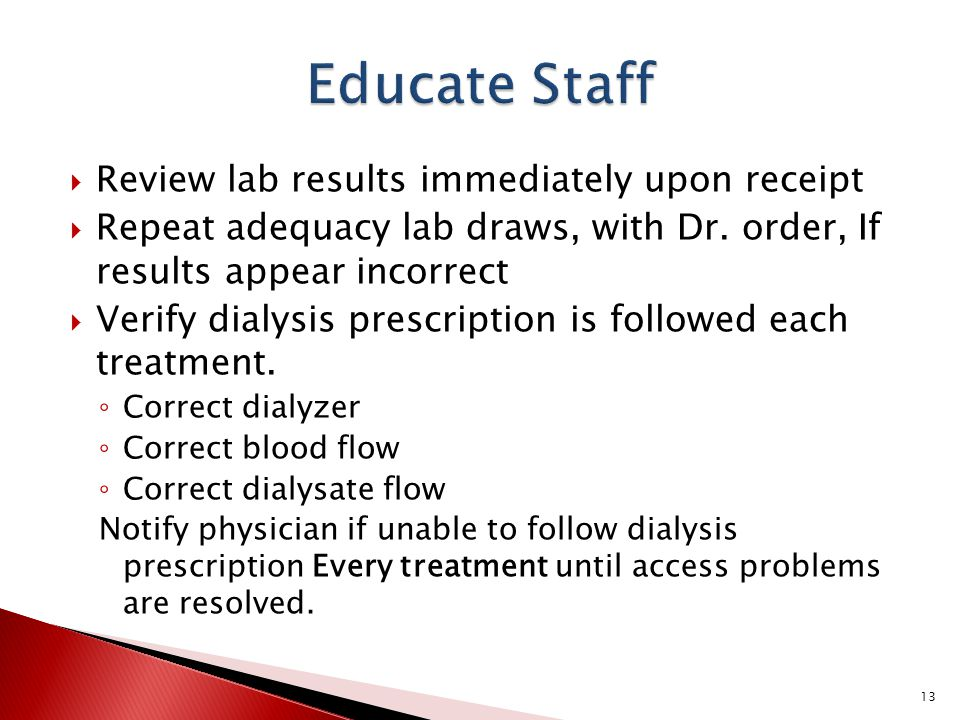 Educate Staff Review lab results immediately upon receipt