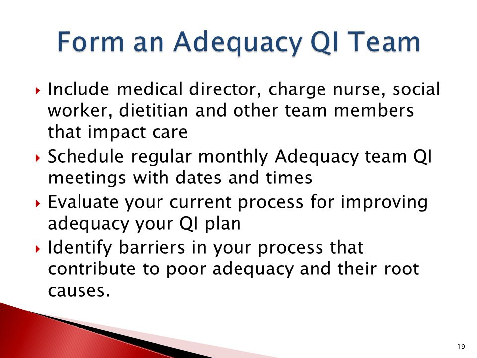Form an Adequacy QI Team
