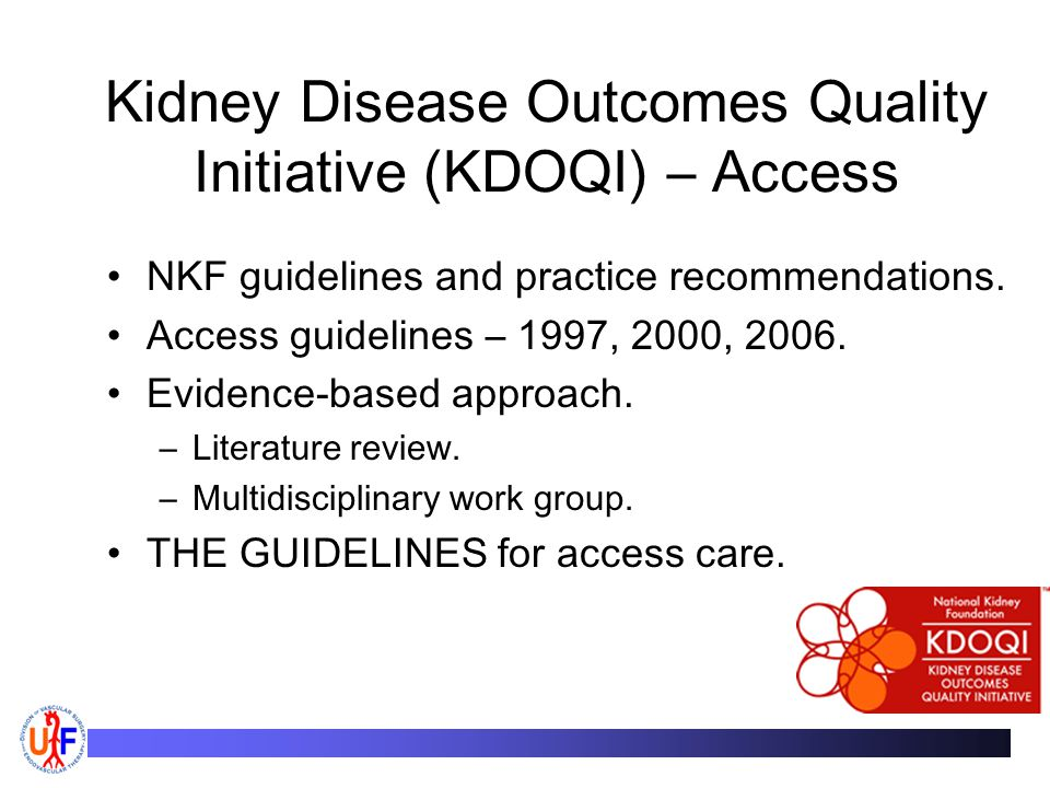 Kidney Disease Outcomes Quality Initiative (KDOQI) – Access