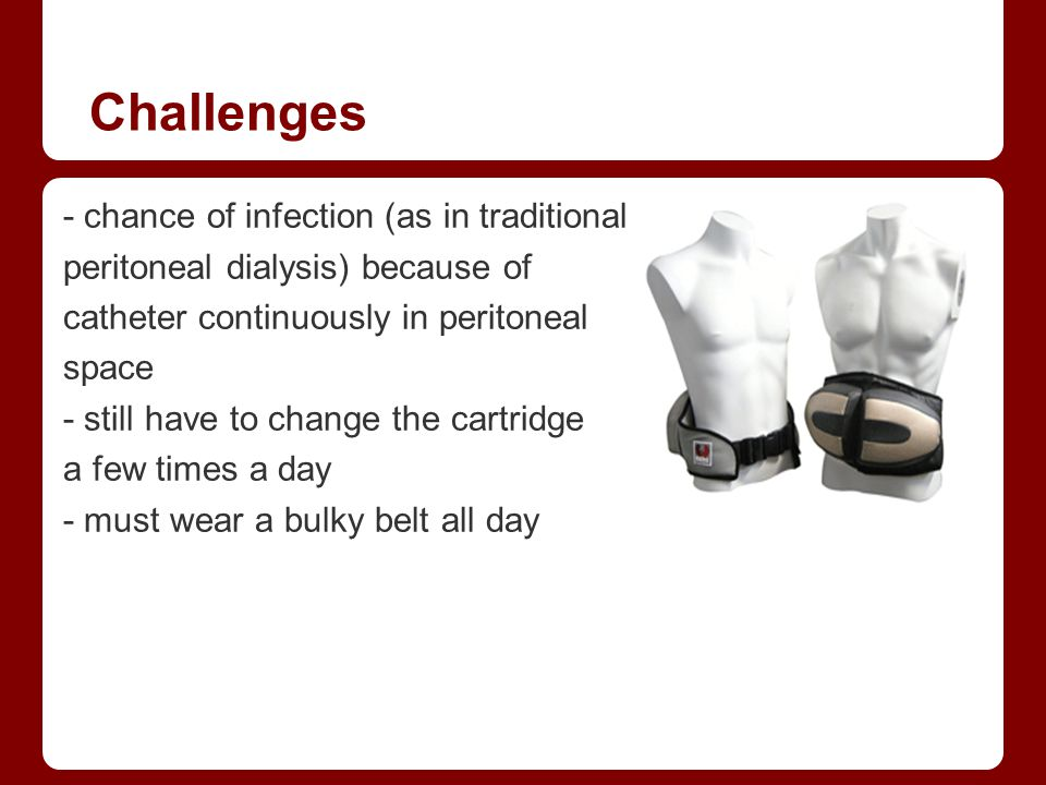 Challenges - chance of infection (as in traditional