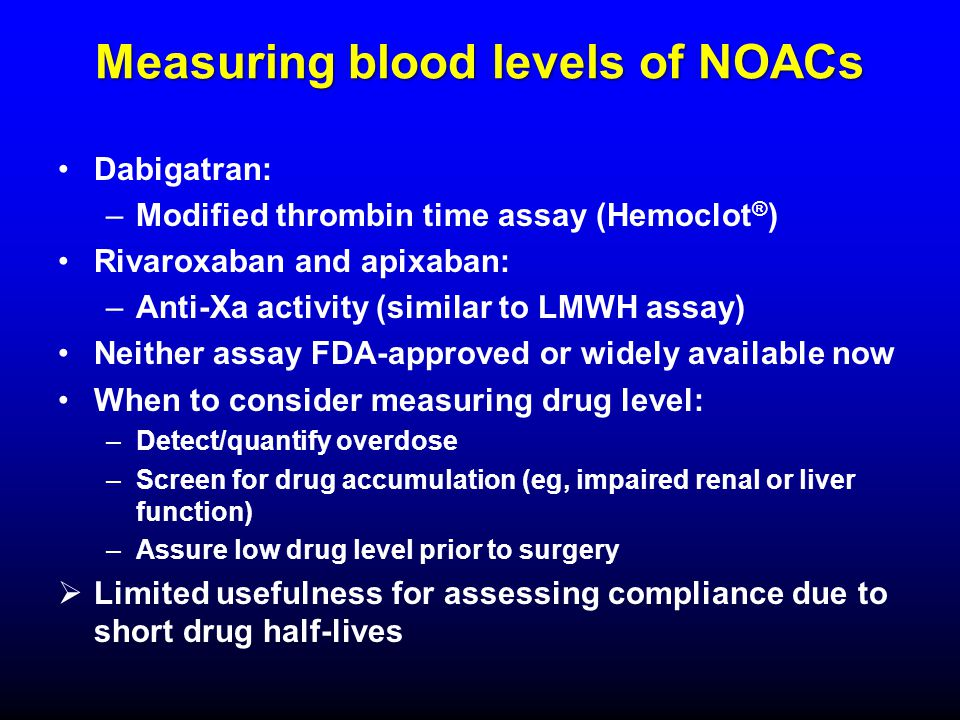 Measuring blood levels of NOACs