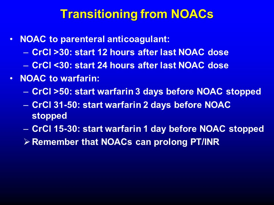 Transitioning from NOACs