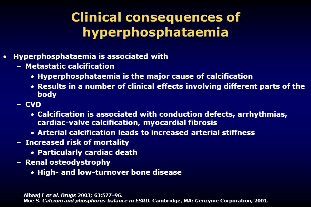 Clinical consequences of hyperphosphataemia