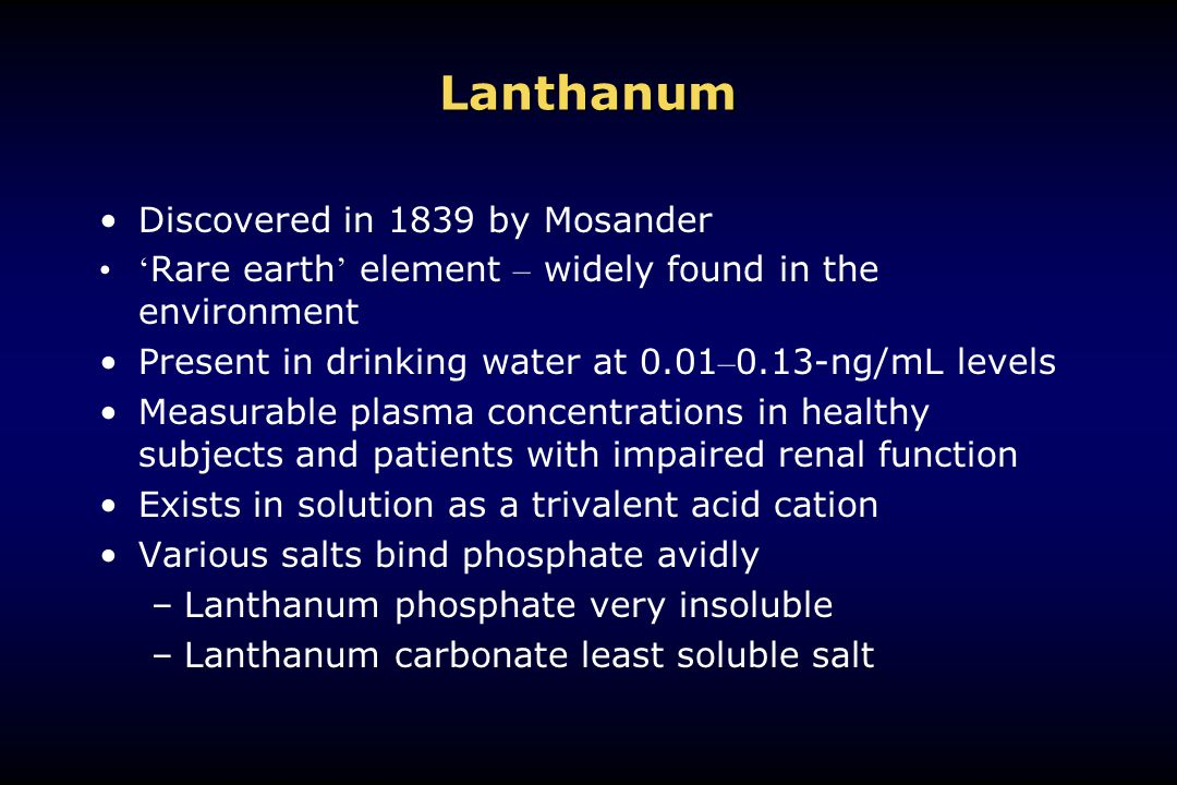 Lanthanum Discovered in 1839 by Mosander