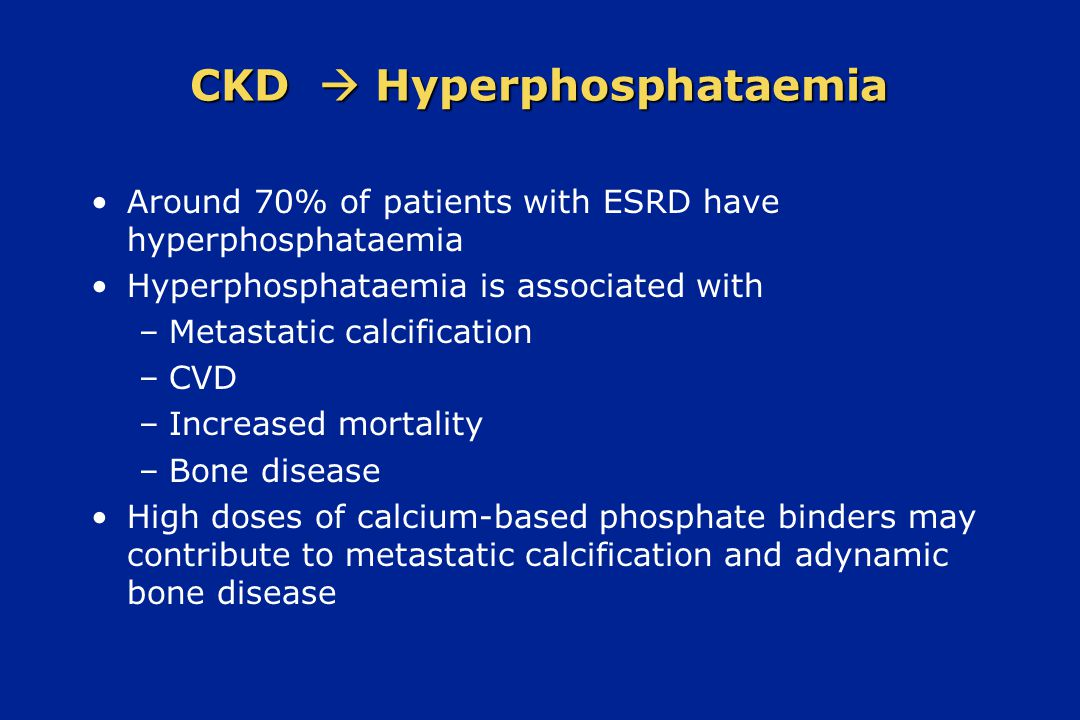 CKD  Hyperphosphataemia