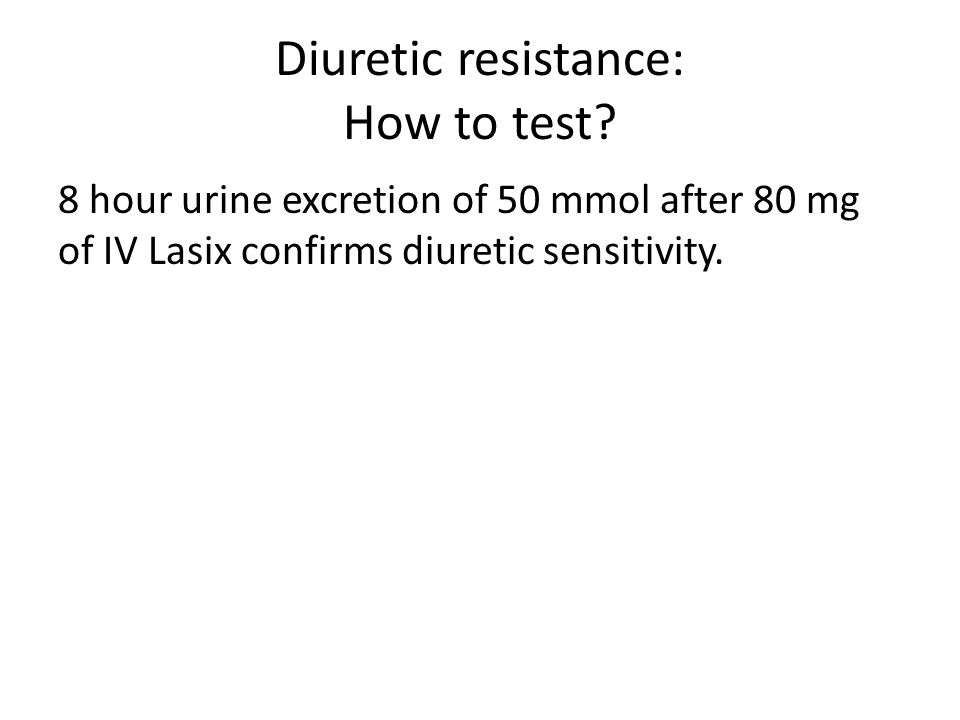 Diuretic resistance: How to test