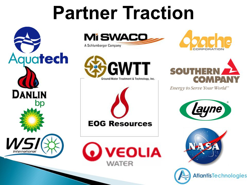 Partner Traction We have attracted many interested companies and have various levels of involement including sample processing and field units.