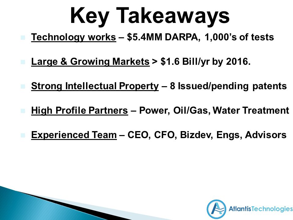 Key Takeaways Technology works – $5.4MM DARPA, 1,000's of tests