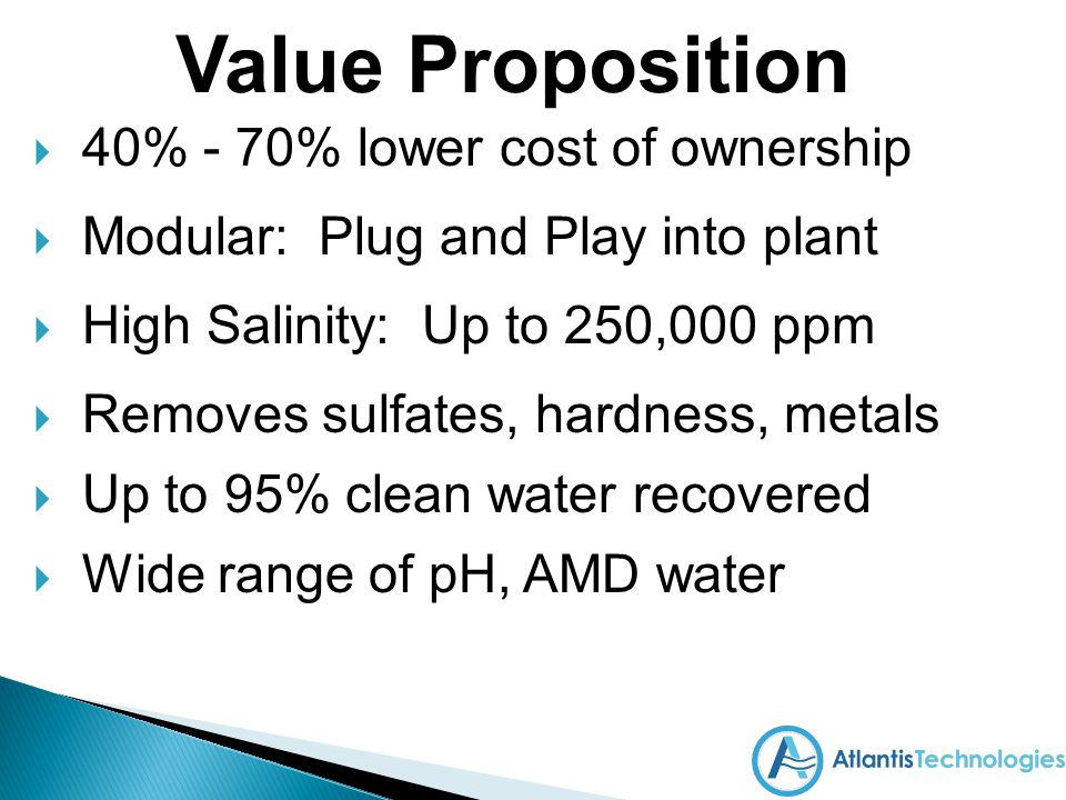 Value Proposition 40% - 70% lower cost of ownership