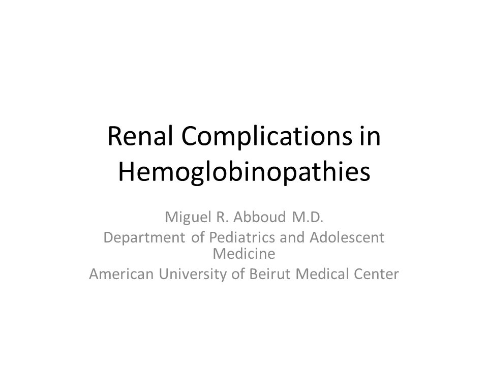 Renal Complications in Hemoglobinopathies