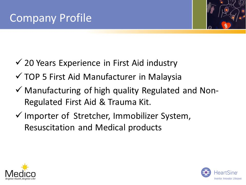Company Profile 20 Years Experience in First Aid industry