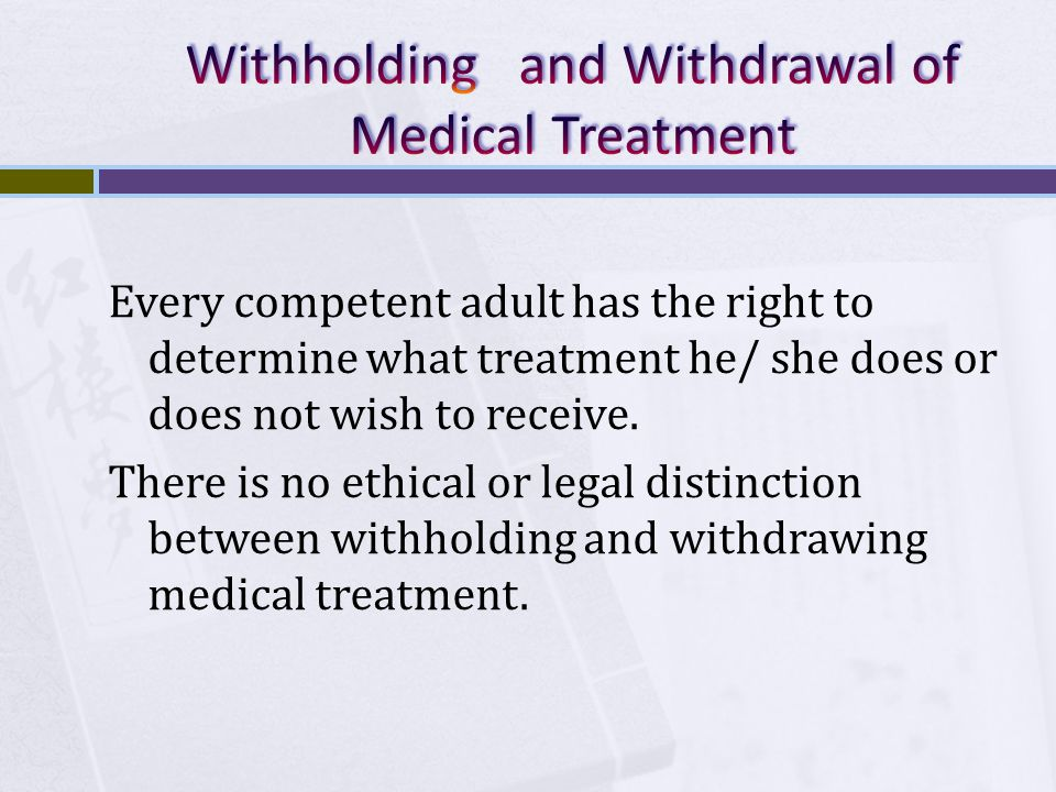 Withholding and Withdrawal of Medical Treatment