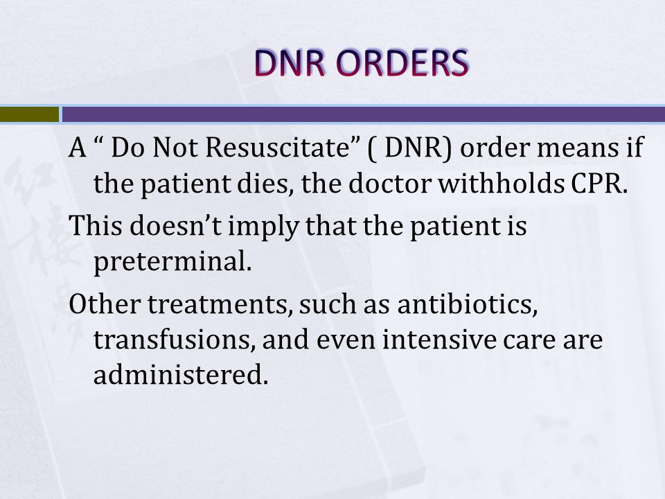 DNR ORDERS