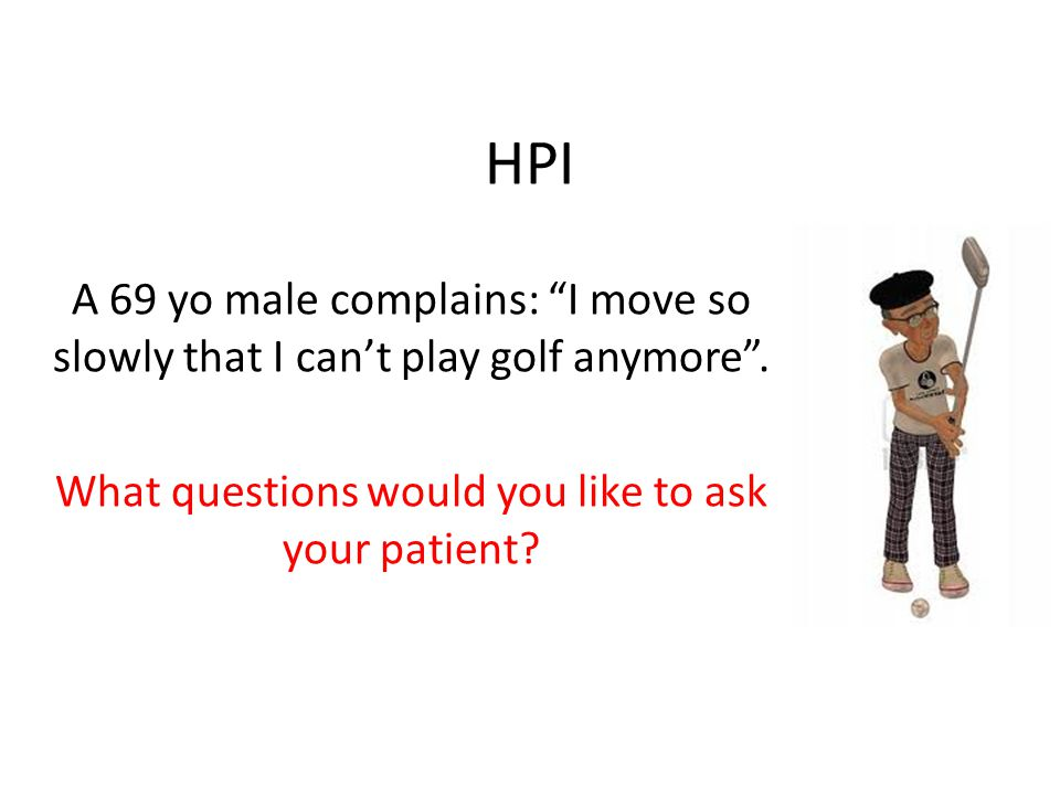 What questions would you like to ask your patient