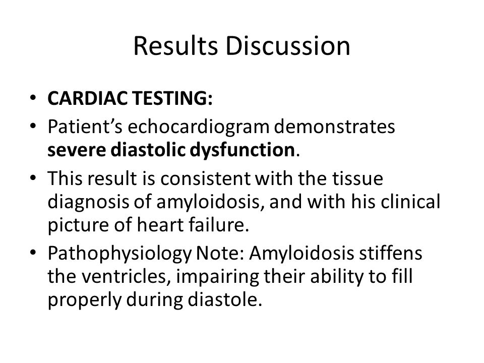 Results Discussion CARDIAC TESTING: