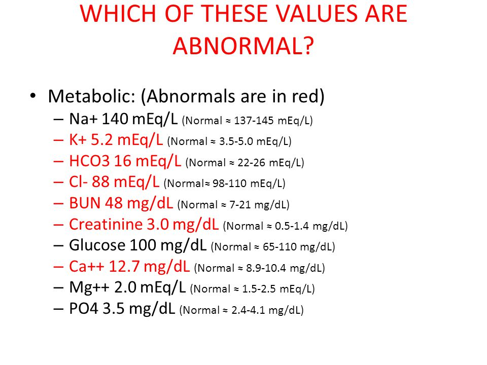 WHICH OF THESE VALUES ARE ABNORMAL