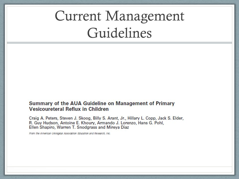Current Management Guidelines