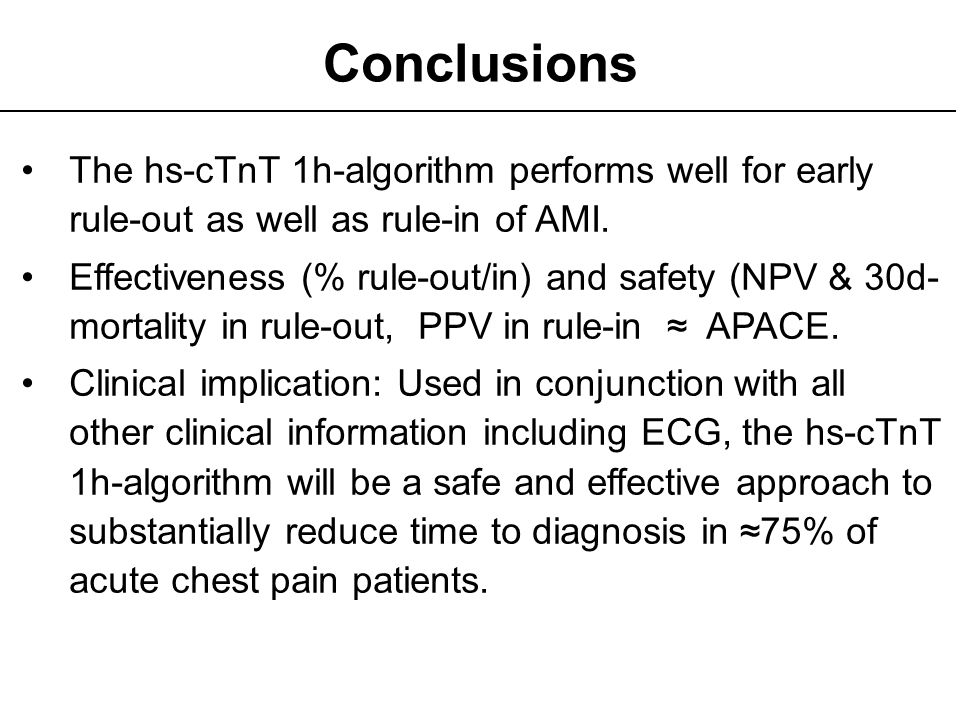 Conclusions The hs-cTnT 1h-algorithm performs well for early rule-out as well as rule-in of AMI.