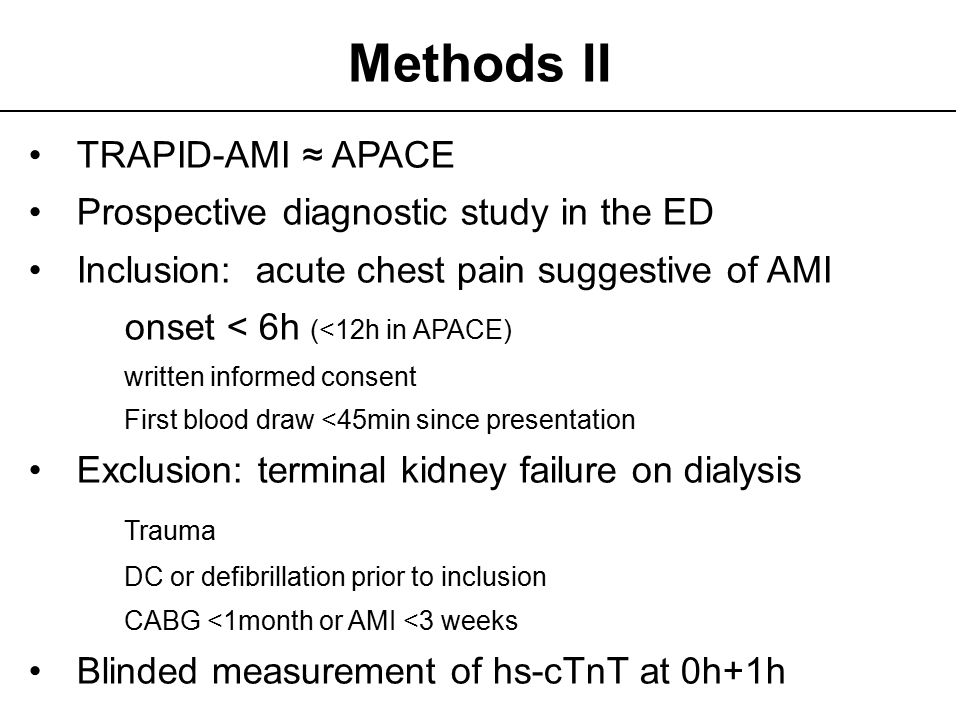 Methods II TRAPID-AMI ≈ APACE Prospective diagnostic study in the ED