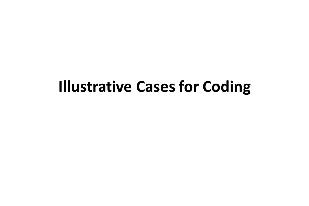Illustrative Cases for Coding